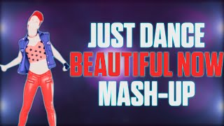 getlinkyoutube.com-Just Dance | Beautiful Now by Zedd ft. Jon Bellion | Fan-Made Mash-Up