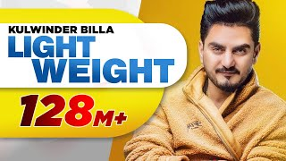 Light Weight (Official Video) | Kulwinder Billa | MixSingh | Latest Punjabi Song 2018 width=
