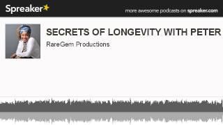 getlinkyoutube.com-SECRETS OF LONGEVITY WITH PETER RAGNAR (made with Spreaker)
