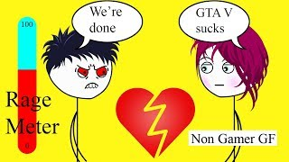 What it feels like to have a Non Gamer Girlfriend