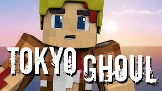 getlinkyoutube.com-Minecraft: TOKYO GHOUL!!! (Minecraft Anime Roleplay) Ep. 1