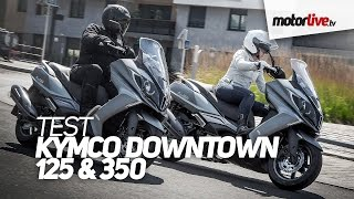 getlinkyoutube.com-TEST | KYMCO DOWNTOWN 125 & 350