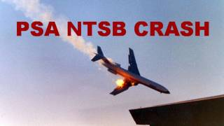 getlinkyoutube.com-PSA Boeing 727 Flight 182 NTSB Midair Crash Investigation Report Facts And Findings - ATC And CVR