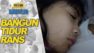 GINI NIH KALAU RANS BARU BANGUN TIDUR #RANSVLOG