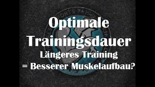 getlinkyoutube.com-Optimale Trainingsdauer: Langes Training = Besserer Muskelaufbau?