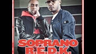 Soprano & R.E.D.K. - Avant De S'en Aller