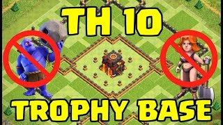 getlinkyoutube.com-NEW TOWN HALL 10 TROPHY BASE 2016 | ANTI VALKYRIE | ANTI BOWLER | WITH REPLAYS | CLASH OF CLANS