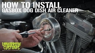 The Gasbox Dog Dish Air Cleaner install Sku #003868 Sku #003867