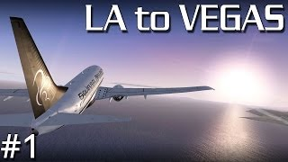 getlinkyoutube.com-FSX - LA to Vegas by Sunset! - Part #1 (PMDG 737 700 NGX)