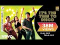 Kal Ho Naa Ho - Its the Time to Disco Video | Shahrukh Khan