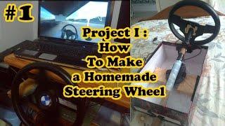 "getlinkyoutube.com-Project #1-""How To Make a Homemade Steering Wheel"""