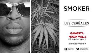 Smoker - Les céréales