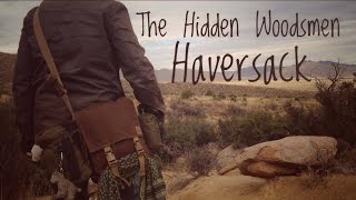 The Hidden Woodsmen Haversack Review/ Pack Breakdown