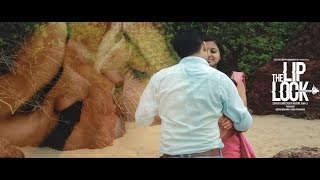 The Liplock | Malayalam Short Movie | Official | 2K |