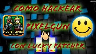 getlinkyoutube.com-Tutorial |Como hackear Pixel Gun con Lucky Patcher