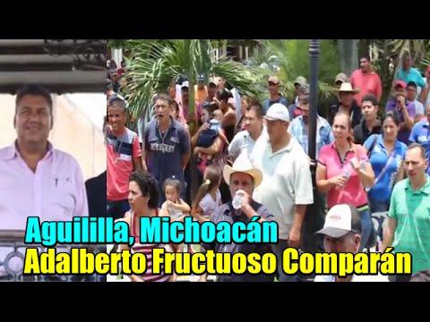 Aguililla, Michoacán rechaza a Adalberto Fructuoso Comparán