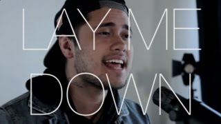 Lay Me Down - Sam Smith Feat John Legend (Cover By Travis Atreo)