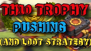 getlinkyoutube.com-LOOT STRATEGY AND TROPHY PUSHING (TH9,TH10, TH11)