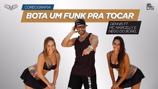 getlinkyoutube.com-Bota um Funk pra Tocar - Dennis ft. MC Marcelly e Nego do Borel - Cia DS (Coreografia)