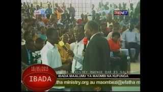 Efatha Ministry: Moja wapo ya Ibada za za uponyaji na Ukombozi zinazofanyika Efatha.