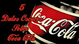 getlinkyoutube.com-5 Datos Oscuros Sobre Coca Cola