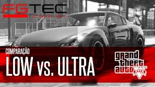 getlinkyoutube.com-GTA V - LOW vs. ULTRA