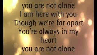 Michael Jackson - You Are Not Alone. (Lyrics).