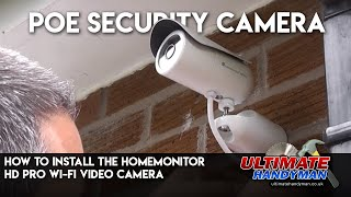 getlinkyoutube.com-How to install the Homemonitor HD pro Wi-Fi video camera | Poe security camera