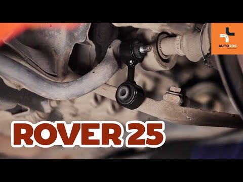 Kako zamenjati prednji stabilizator na ROVER 25 VODIC | AUTODOC