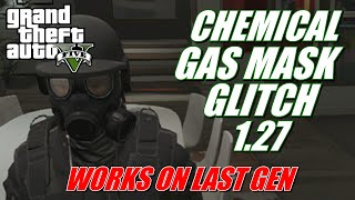 getlinkyoutube.com-Chemical Gas Mask Glitch Last Gen Console Only 1.27