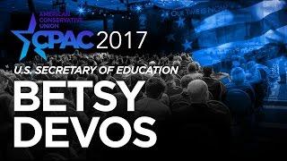 CPAC 2017 - U.S. Secretary of Education Betsy DeVos