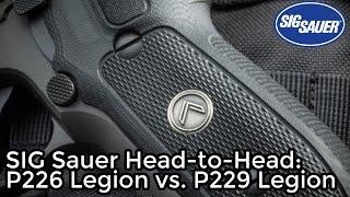 getlinkyoutube.com-SIG Sauer P226 Legion vs. P229 Legion Comparison