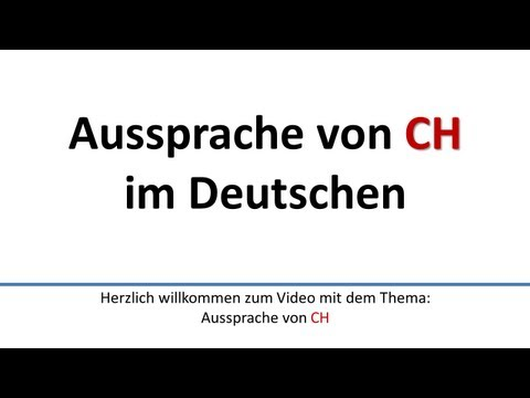 Deutsch: Aussprache von CH (deutsche Untertitel)/Pronunciation of CH (German subtitles)