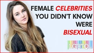 Female Celebrities You Didn't Know Were Bisexual