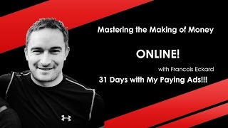 getlinkyoutube.com-My Paying Ads Review Day 31 Wow!!! What Amazing Results with Francois Eckard 27 October 2015