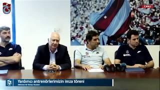 Trabzonspor yardımcı antrenörlerinin imza töreni
