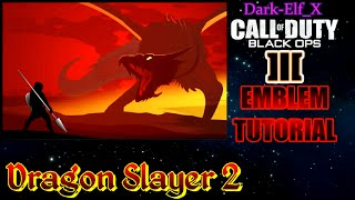 getlinkyoutube.com-Black ops 3 Emblem - Dragon Slayer 2