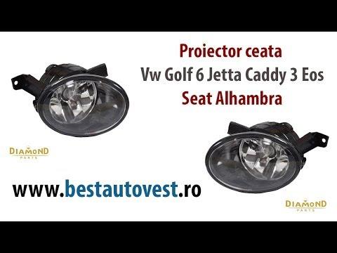 Proiector ceata Vw Golf 6 Jetta Caddy 3 Eos, Seat Alhambra