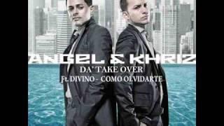 getlinkyoutube.com-Angel y Khriz Ft. Divino  - Como Olvidarte (Letra)