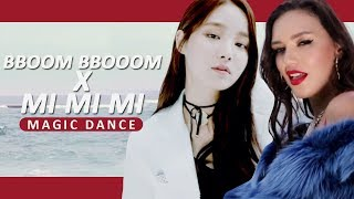 BBOOM BBOOM X MI MI MI || MOMOLAND X SEREBRO [MAGIC DANCE]