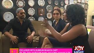 Exclusive With Kumkum Bhagya Cast - Let's Talk Entertainment on JoyNews (21-11-17)