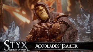 Styx: Shards of Darkness - Accolades Trailer