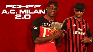 Rohff - A.C Milan 2.0