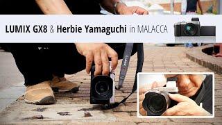 getlinkyoutube.com-LUMIX GX8 Shooting Impressions by Herbie Yamaguchi in Malacca