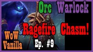 Into Ragefire Chasm... Ep. #9 (Vanilla World of Warcraft, Nostalrius Gameplay)