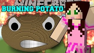 getlinkyoutube.com-Minecraft: THE BURNING POTATO! (YOUR WORST NIGHTMARE IS HERE!) Mini-Game