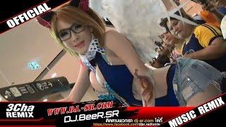 getlinkyoutube.com-[DJ.BeeR.SR] - The Zest นักรักผู้ยิ่งใหญ่ 3 Cha