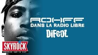 Rohff dans la Radio Libre de Difool pour la sortie de j'accélère