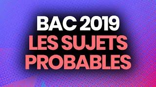 BAC 2019   Les Sujets Probables Selon Les Profs (histoire Géo, Français, Philo, SES, Maths...)