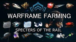 getlinkyoutube.com-Warframe Farming - Complete Resource Farming Guide (Specters Of The Rail)